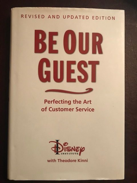 Disney Be Our Guest with Theodore Kinni.