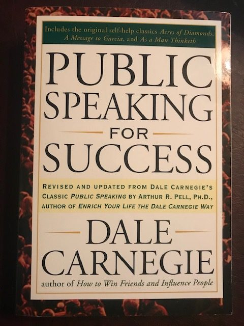 Public Speaking for Success by Dale Carnegie.